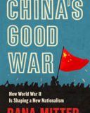 chinas good war mitter
